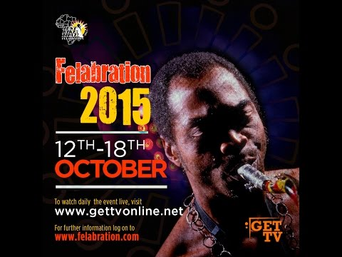 """Felabration 2015 """"Just Like That"""" Live Streaming Day 6 Link 2"""