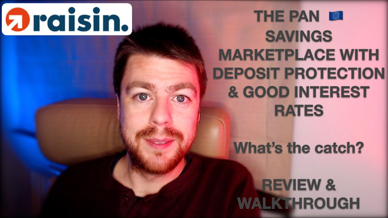 Raisin.com - Is the pan 🇪🇺 deposit marketplace the best way to save? User Review & Walkththrough