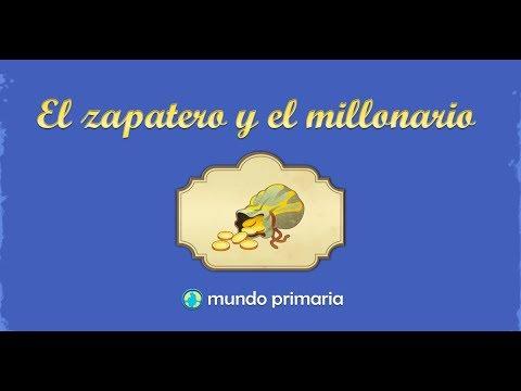 El Zapatero Y El Millonario Youtube