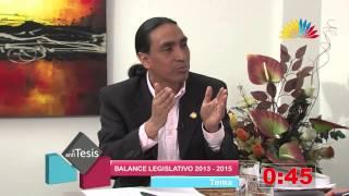 Tesis y Antitesis - Programa 74 - Balance Legislativo