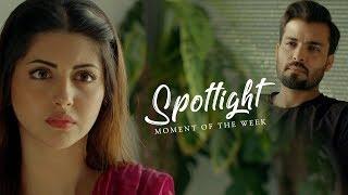 Tawaan   Episode #29   Moment Of The Week   HUM Spotlight