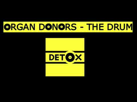 Organ Donors - The Drum (original)