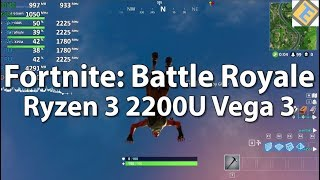 Ryzen 3 2200U Vega 3 Fortnite: Battle Royale Acer Aspire 3 Gameplay Benchmark Test