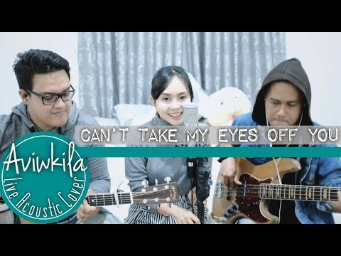Download Lagu aviwkila can't take my eyes off you (cover) mp3