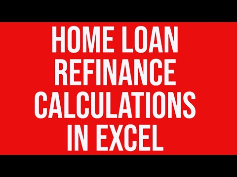 Home Loan Refinance Calculations in MS Excel - YouTube