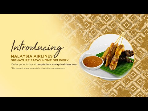 Malaysia Airlines Signature Satay Now Available for Home Delivery via Temptations