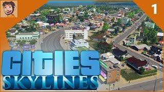 Cities: Skylines - Part 1