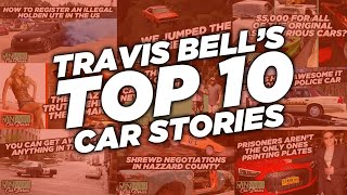 Travis Bell's Top 10 Car Stories