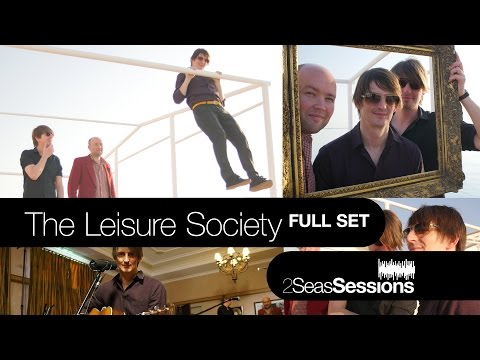 ★ The Leisure Society - Full Set - 2Seas Session #5