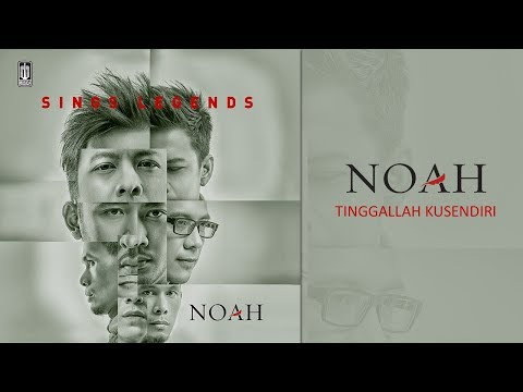 NOAH - Tinggallah Kusendiri (Official Audio)