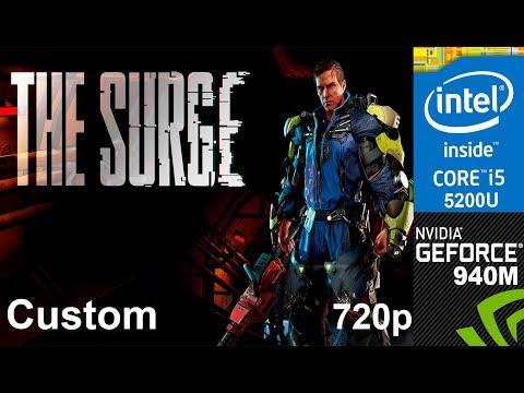 The Surge Demo on HP Pavilion 15-ab032TX, Custom Setting 720p, Core i5 5200u + Nvidia Geforce 940m