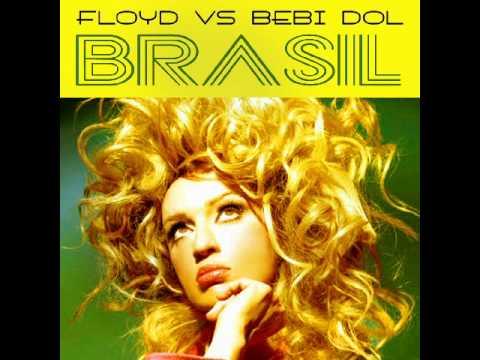 DJ FLOYD & BEBI DOL - BACK TO BRAZIL