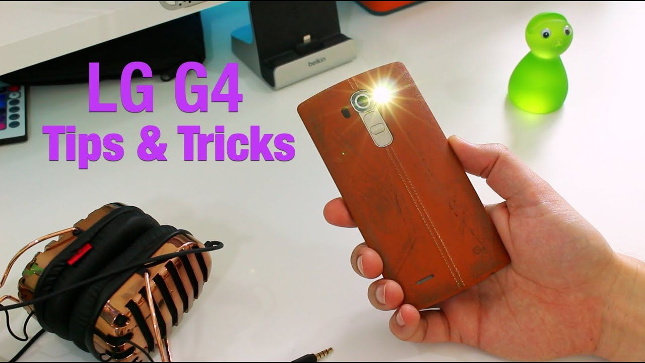 11 Awesome LG G4 Tips and Tricks