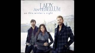 Lady Antebellum - On This Winter's Night [2012] - Silent Night