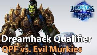 ► Heroes of the Storm Pro Play: Evil Murkies vs. QPF - Dreamhack Qualifier