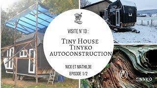 V13 : Tiny House Tinyko Auto Construction 1/2