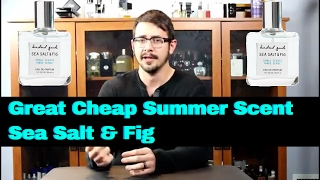Sea Salt & Fig by Kindred Goods - Great Cheap Summer Fragrance