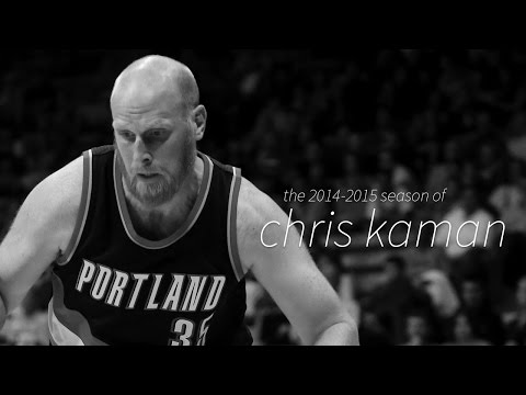 Chris Kaman: 2014-2015 Blazers Season Highlights