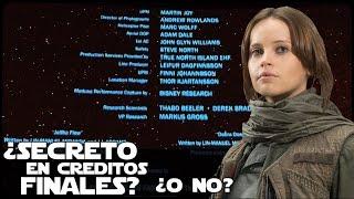 Star wars Rogue One ¿Secreto En Los Créditos?
