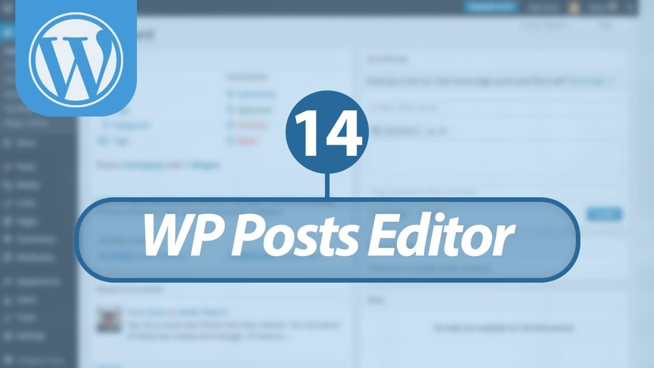 Mastering WordPress in Arabic #14 - WordPress Posts - Editor & Overview
