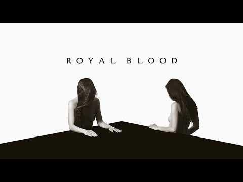 Royal Blood - Sleep