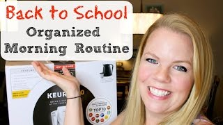 Back to School - Organized Morning Routine