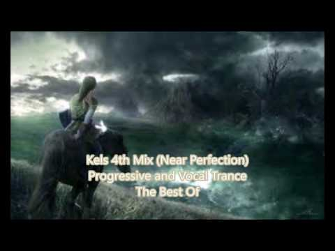 Kels 4th Mix Progressive/hard and Vocal Trance