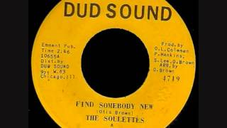 Soulettes (The) - Find Somebody New