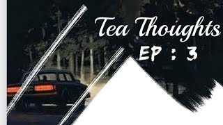 Tea Thoughts Episode 3 / Issues being a Trans/Intersex Porn Star