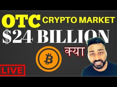 OTC CRYPTO MARKET MUCH BIGGER THAN EXCHANGE - INSTITUTIONS BUYING
