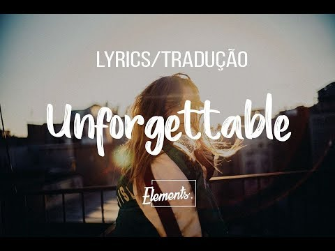 Robin Schulz Feat. Marc Scibilia - Unforgettable [Lyrics/Traduçao]