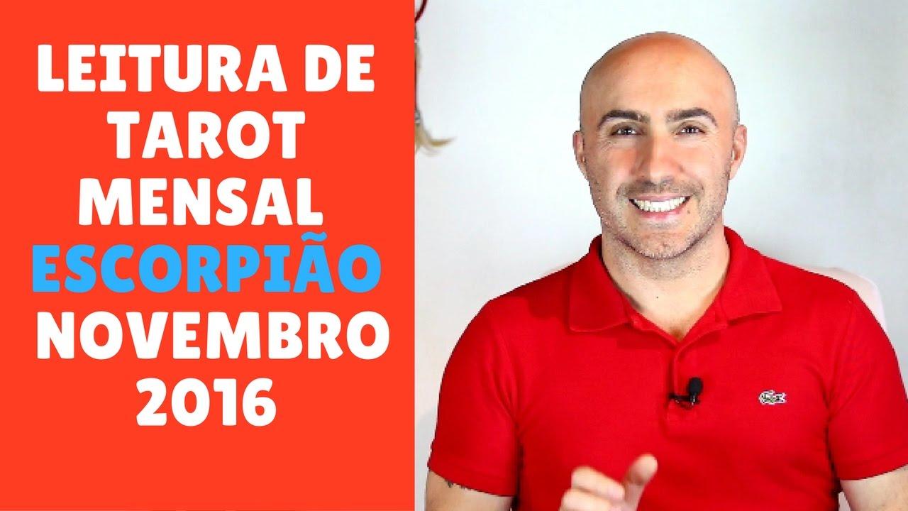 LEITURA DE TAROT MENSAL ESCORPIÃO NOVEMBRO 2016