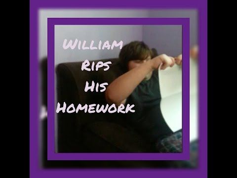 William rips his homework assignment