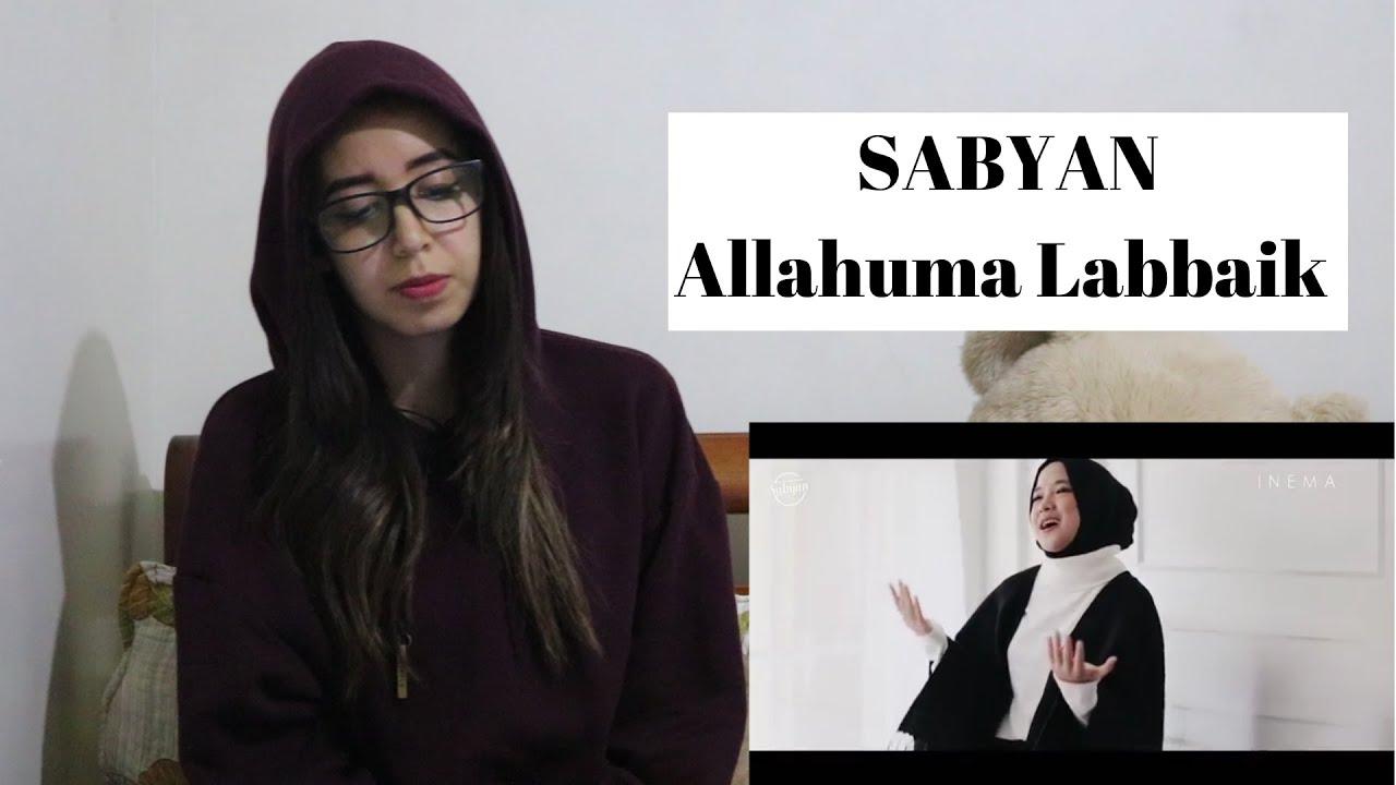 SABYAN - ALLAHUMMA LABBAIK ( MV ) _ REACTION