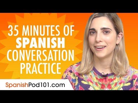 35-minutes-of-spanish-conversation-practice---improve-speaking-skills