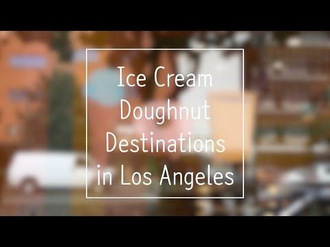 Ice Cream Donut Destinations across LA