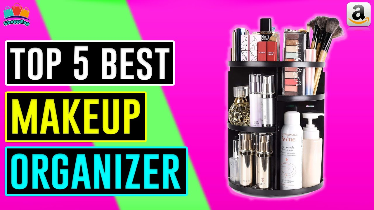 Top 5 Best Makeup Organizer 2020 Youtube