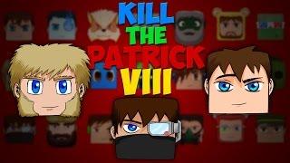 Kill The Patrick - Saison 8 - Episode 4 : Setup de bourgeois