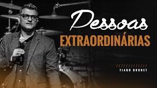 Video Tiago Brunet - Pessoas Extraordinárias download MP3, 3GP, MP4, WEBM, AVI, FLV November 2018