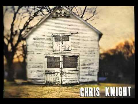 Here Comes the Rain - Chris Knight