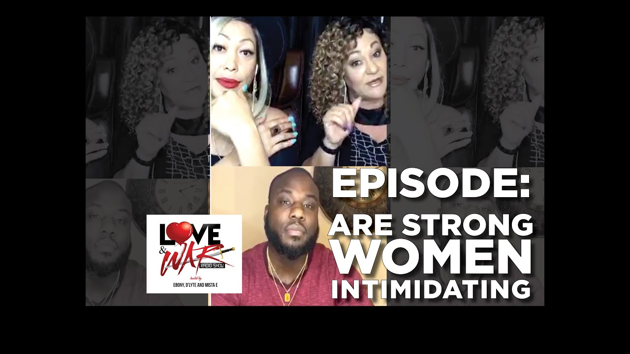 New: Episode Clip Are Men Intimidated by Strong Women