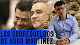 Los sobresueldos de Hugo Martínez - SOY JOSE YOUTUBER