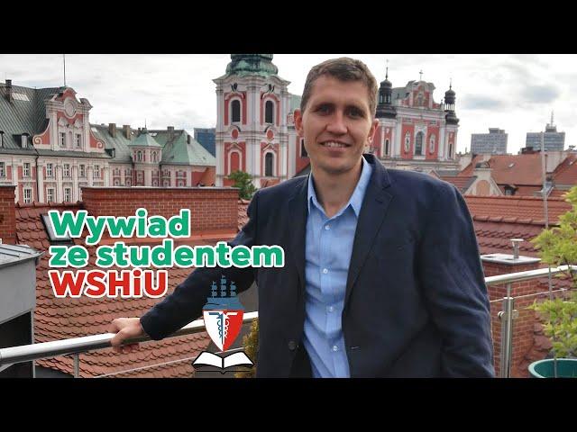Wywiad ze studentem Wyższej Szkoły Handlu i Usług w Poznaniu