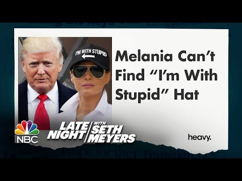 More Accurate Headlines: Melania Can't Find I'm with Stupid Hat