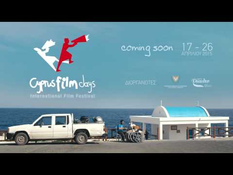 CYPRUS FILM DAYS 2015 - Coming Soon 17 - 26 April 2015