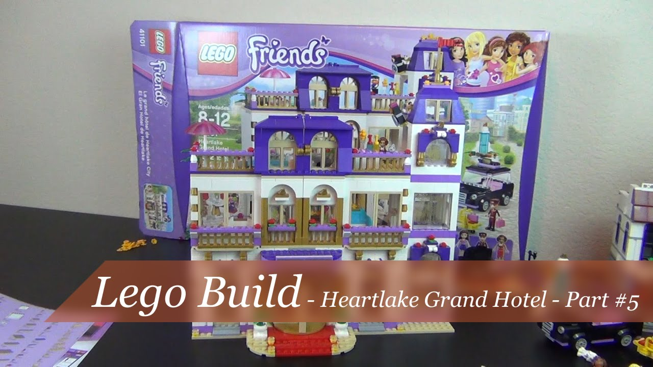 Lego Friends Heartlake Grand Hotel Build Part 5 Set 41101 Youtube
