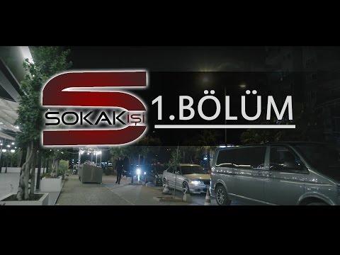 Sokak İşi - 1.BÖLÜM