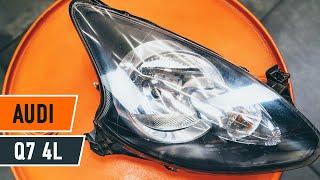 Hur och när byter man Huvudstrålkastare LED och Xenon AUDI Q7 (4L): videohandledning