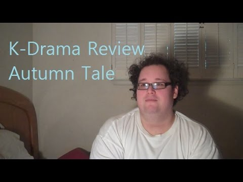 K-Drama Review, Autumn Tale