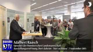"""Pommernsprecher Adalbert Raasch zur BdV-Ausstellung """"Dort daheim – hier zu Hause"""" in Mönchengladbach"""